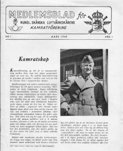 Det första medlemsbladet kom ut 1949 och fick 10 år senare namnet Lv-FYRINGEN